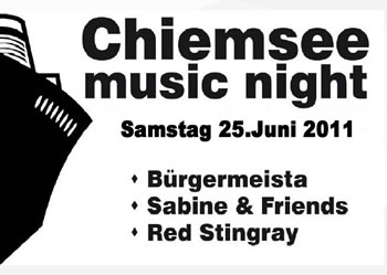 """chiemsee music night 2011"" mit Sabine & Friends"